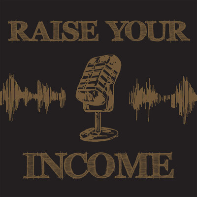 Raise Your Income