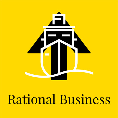 Rational Business: The World's First Business Philosophy Podcast