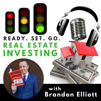 Ready. Set. Go. Real Estate Investing Podcast