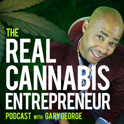 Real Cannabis Entrepreneur Show