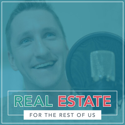 Real Estate for the Rest of Us