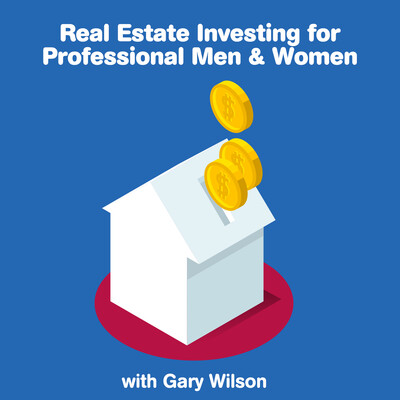 Real Estate Investing For Professional Men & Women