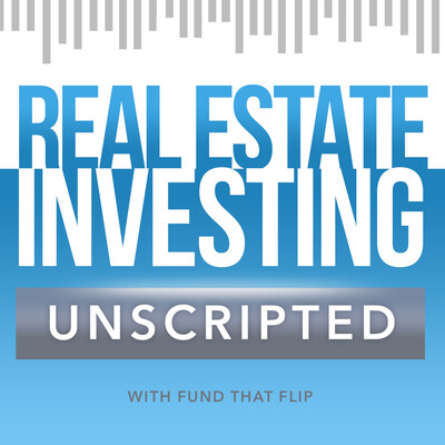 Real Estate Investing Unscripted