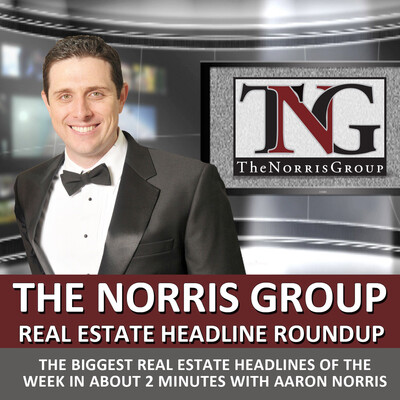 Real Estate News and Investing with The Norris Group