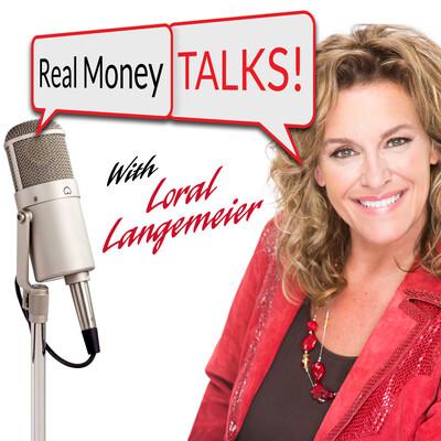 Real Money Talks