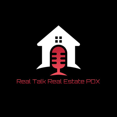 Real Talk Real Estate PDX