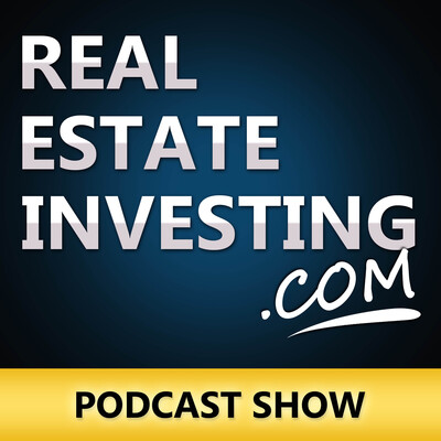RealEstateInvesting.com Podcast: Real Estate Investing | Passive Investment | Investor Strategies