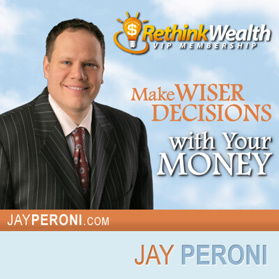 Rethink Wealth with Jay Peroni