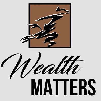 Wealth Matters with Foxstone Financial