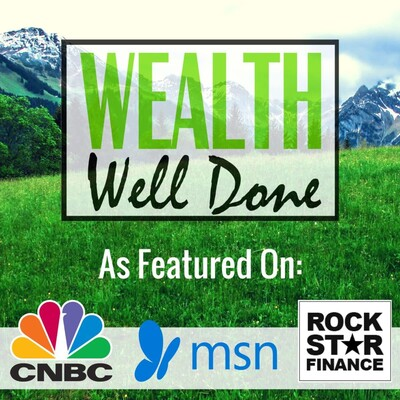 Wealth Well Done: Podcast.