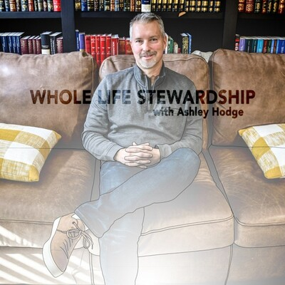 Whole Life Stewardship: Financial Planning, Investment Management - Money, Abilities, Time, Health