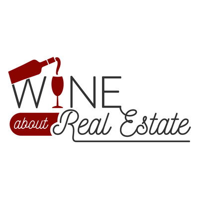 Wine About Real Estate