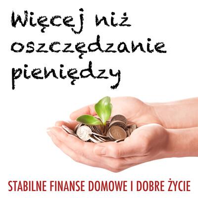 Więcej niż oszczędzanie pieniędzy (WNOP): Finanse osobiste | Zarabianie | Inwestowanie | Przedsiębiorczość