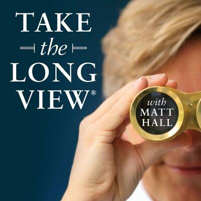 Take the Long View