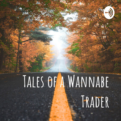 Tales of a Wannabe Trader