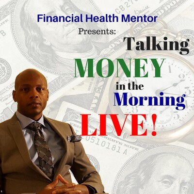 Talking Money in the Morning LIVE!