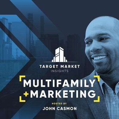 Target Market Insights: Multifamily + Marketing