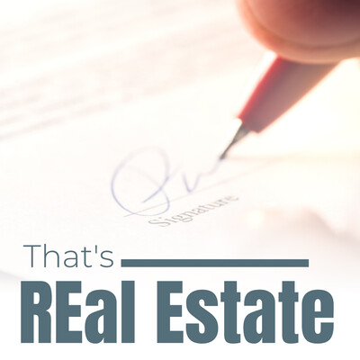 That's REal Estate