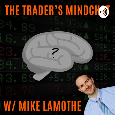 The Trader's Mindchat Podcast