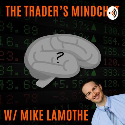 The Trader's Mindchat Podcast