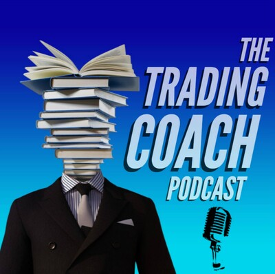 The Trading Coach Podcast