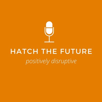 Hatch The Future