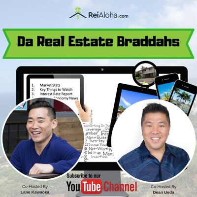 Hawaii Real Estate Investing News with Da Real Estate Braddahs