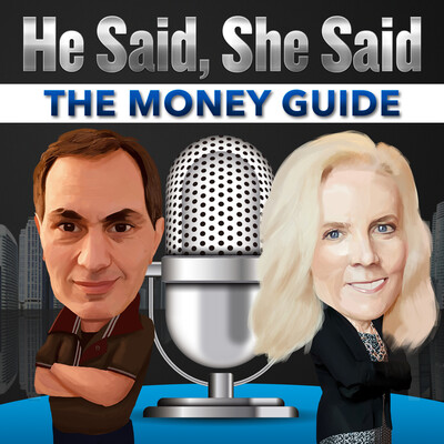 He Said She Said the Money Guide Podcast