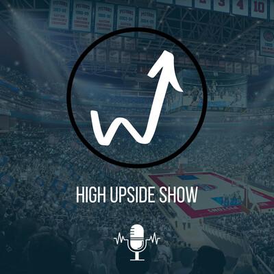High Upside Show