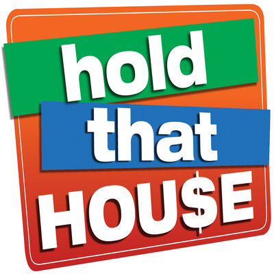 Hold That House