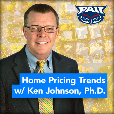 Home Pricing Trends with Ken Johnson, Ph.D.