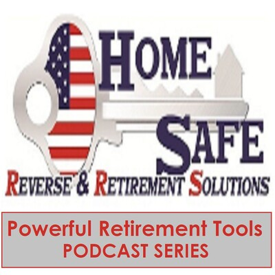 Homesafe's Powerful Retirement Tools | Downsizing