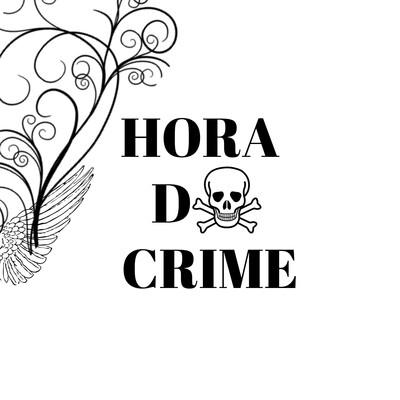 Hora Do Crime