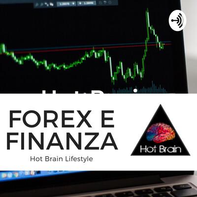 Hot Brain - Forex e Finanza