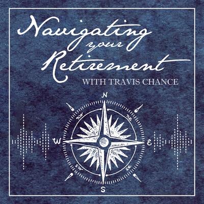 Navigating Your Retirement