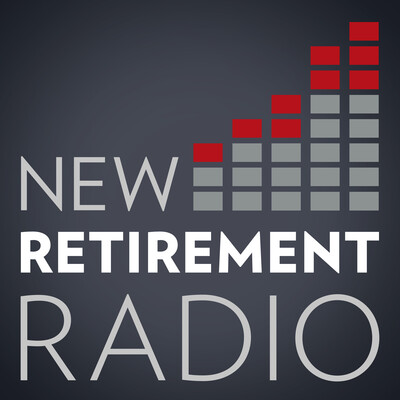 New Retirement Radio with Dennis Prout Podcast