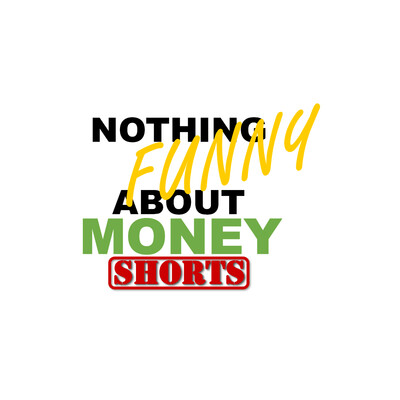 Nothing Funny About Money (Shorts)