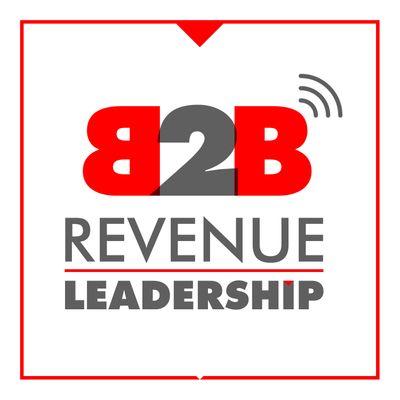 B2B Revenue Leadership - CEO, CRO, CMO, VC, Sales and Marketing Startup SaaS