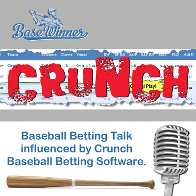 BaseWinner Crunch: MLB Baseball Betting Podcast