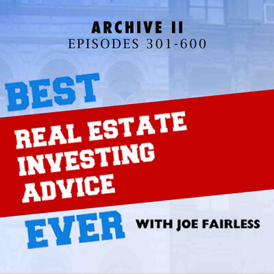 Best Real Estate Investing Advice Ever Archive II