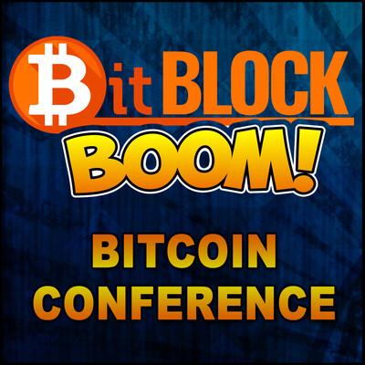 Bit Block Boom Bitcoin Conference