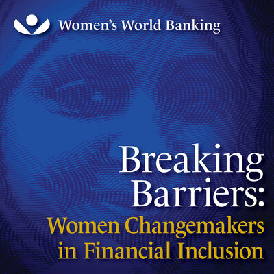 Breaking Barriers: Women Changemakers in Financial Inclusion