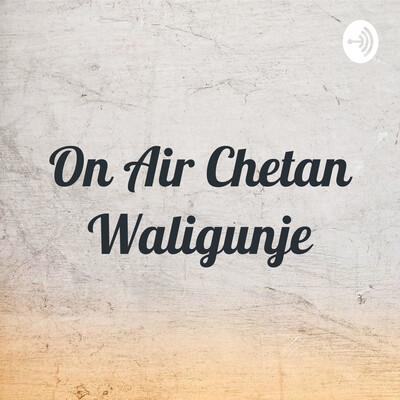 On Air Chetan Waligunje