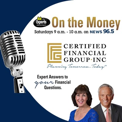 On the Money Podcast – Certified Financial Group, Inc.