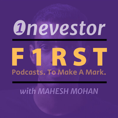 Onevestor F1RST: Malayalam Money Podcast by Mahesh Mohan (@maheshone)