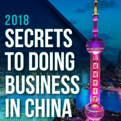Secrets to Doing Business in China Podcast