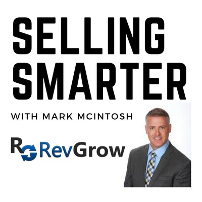 Selling Smarter with Mark McIntosh
