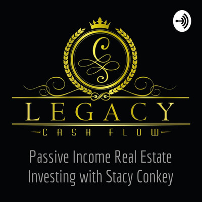 Passive Income Real Estate Investing with Stacy Conkey