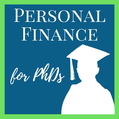 Personal Finance for PhDs