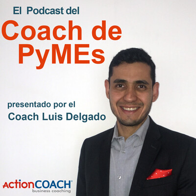 Podcast del Coach de PyMEs